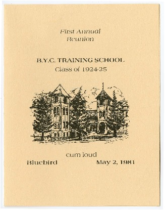 First Annual Reunion, B.Y.C. TRAINING SCHOOL, Class of 1924-25 (May 2, 1981) Menu
