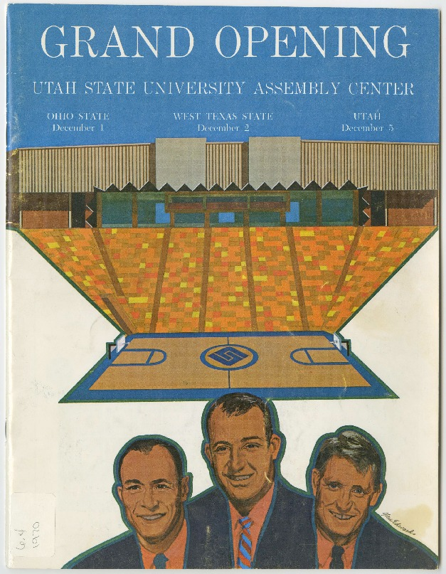 Grand Opening of the Utah State University Assembly Center (Dee Glen Smith Spectrum) magazine, 1970