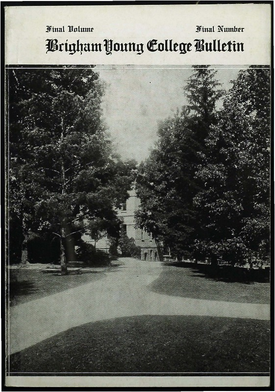Brigham Young College Bulletin, Final Volume, Final Number, June 1926