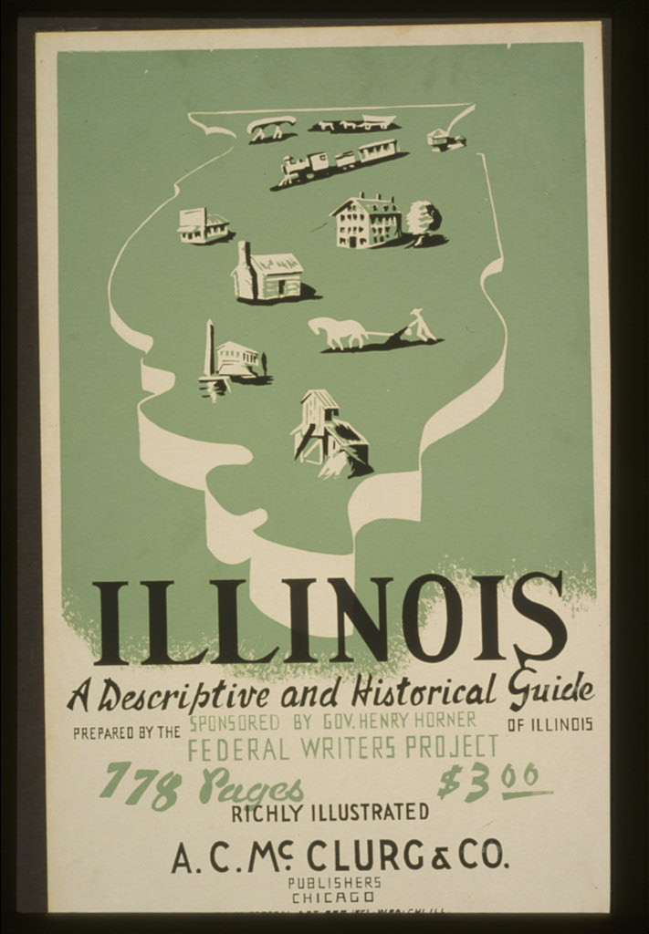 "Poster of ""Illinois: A Descriptive and Historical Guide"""