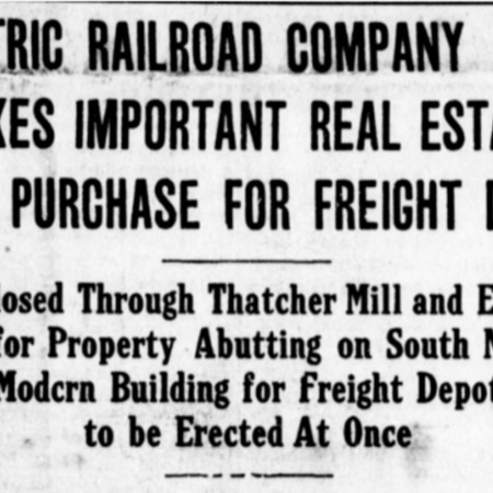 """Electric Railroad Company Makes Important Real Estate Purchase for Freight Depot,"" Logan Republican, 1915<br />"