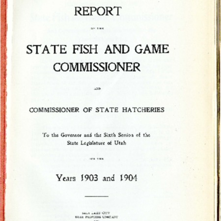 Report of the State Fish and Game Commissioner, 1903-1904