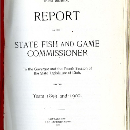 Report of the State Fish and Game Commissioner, 1899-1900