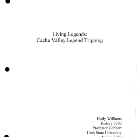 Living Legends: Cache Valley Legend Tripping