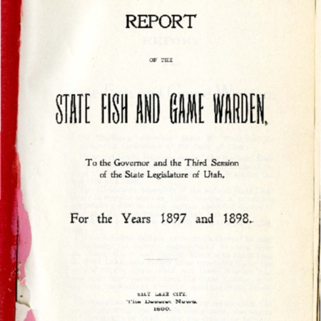 Report of the State Fish and Game Warden, 1897-1898