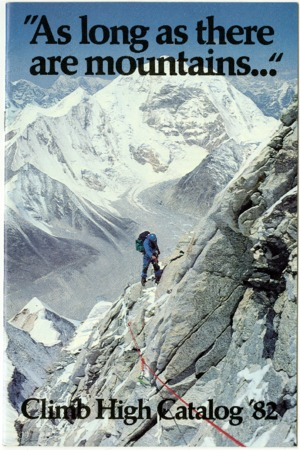 "Climb High, ""As long as there are mountains…"" 1982"