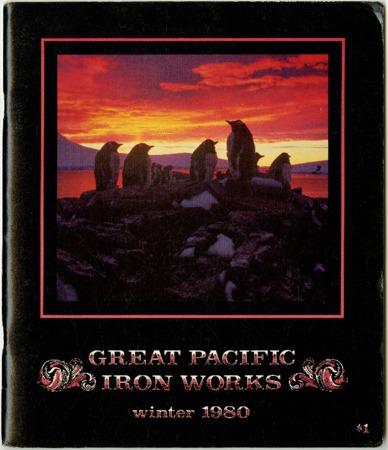 Great Pacific Iron Works, Winter 1980