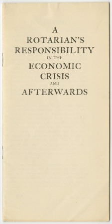 A Rotarians Responsibility in the Economic Crisis and Afterwards, 1932