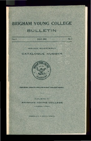 Brigham Young College Bulletin, July 1902
