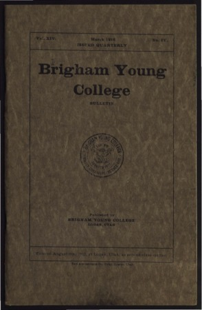 Brigham Young College Bulletin,  March 1916