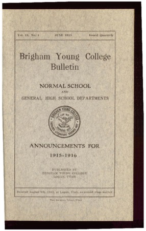 Brigham Young College Bulletin, June 1915