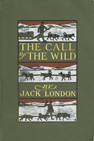 Call of the Wild 1903 ed. (2 of 2)