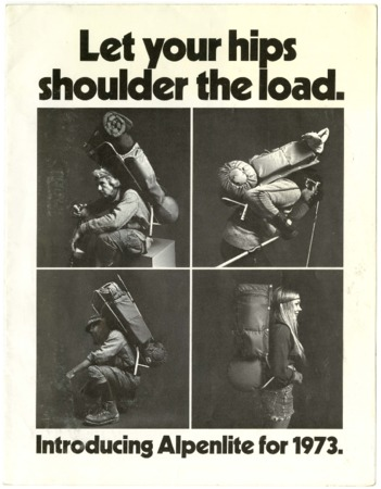 Let your hips shoulder the load, Introducing Alpenlite for 1973