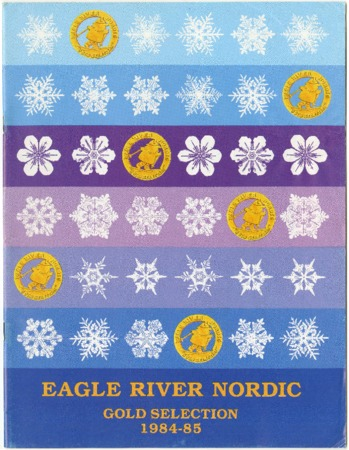 Eagle River Nordic, Gold Selection, 1984-1985