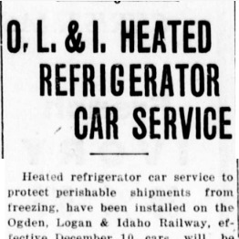 """O. L. & I. Heated Refrigerator Car Service,"" Logan Republican, 1917<br />"