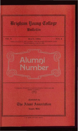 Brigham Young College Bulletin, May, 1904