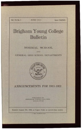Brigham Young College Bulletin, June 1911