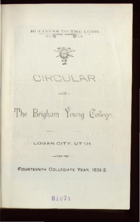 Holiness to the Lord, Circular of the Brigham Young College, 1891-1892