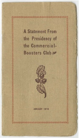 A Statement from the Presidency of the Commercial Boosters Club, 1910