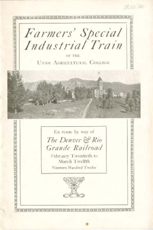 Farmer's Industrial Train of the Utah Agricultural College