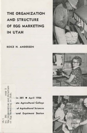The Organization and Structure of Egg Marketing in Utah by Roice H. Anderson
