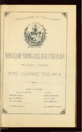 Brigham Young College Circular, Tenth Collegiate Year, 1887-8
