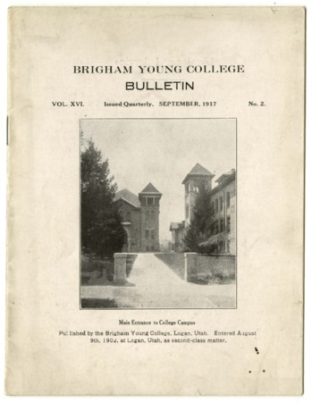 Brigham Young College Bulletin, September 1917