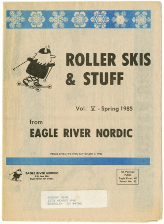 Eagle River Nordic, Roller Skis & Stuff, Spring 1985