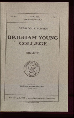 Brigham Young College Bulletin, July 1907