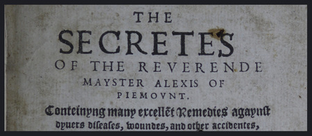 HIST 3250, Spring 2015: The Secretes of the Reverende Mayster Alexis of Piemount thumbnail