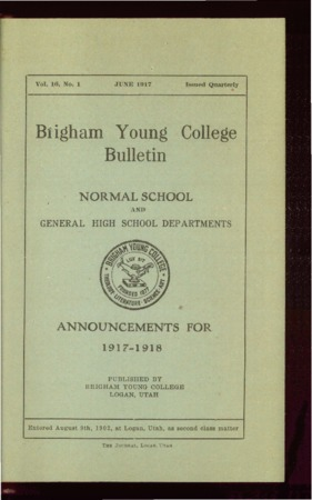 Brigham Young College Bulletin, June 1917