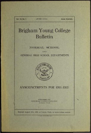 Brigham Young College Bulletin, vol. 10, no. 1, June 1911