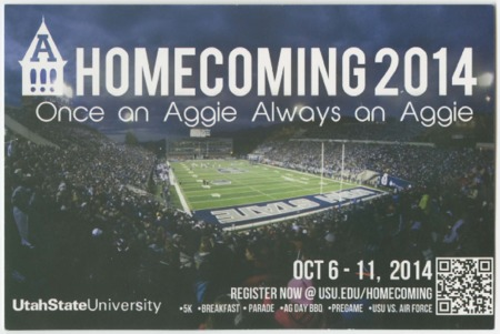 """Mailer - USU homecoming 2014, """"Once an Aggie, Always an Aggie."""""""