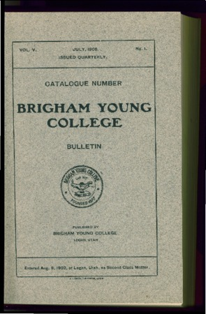Brigham Young College Bulletin, July 1906