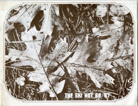 Ski Hut, 1966/1967