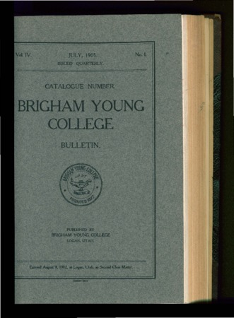 Brigham Young College Bulletin, July 1905