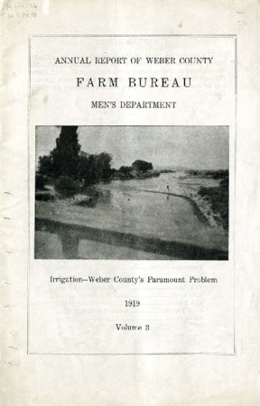 Annual Report of Weber County Farm Bureau, Men's Department Volume 3, 1919