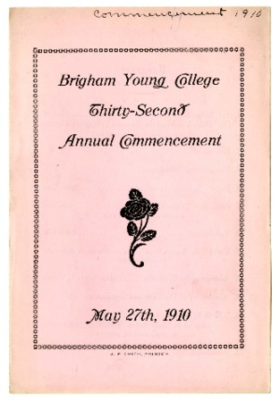 Programs for Thirty-second Commencement of Brigham Young College, May 27, 1910