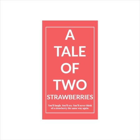 A Tale of Two Strawberries (title page)