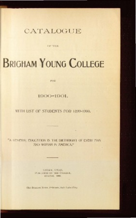 Catalogue of the Brigham Young College for 1900-1901