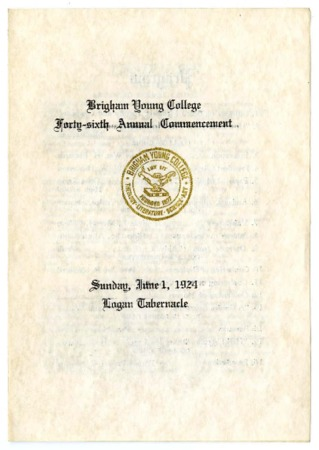 Brigham Young College Forty-sixth Annual Commencement, Sunday, June 1, 1924, Logan Tabernacle - Program.