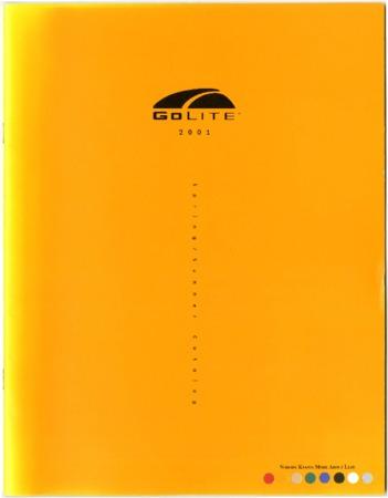 Golite, 2001