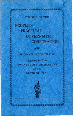 Purpose of the People's Practical Government Corporation and Origin of House Bill 191