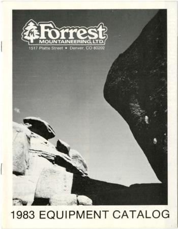 Forrest Mountaineering, 1983 Equipment Catalog