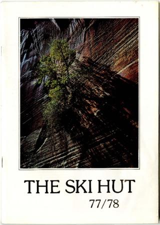 Ski Hut, 1977-1978