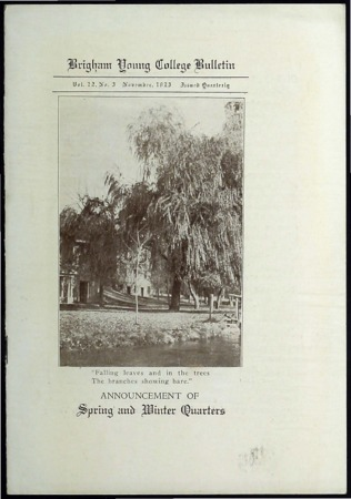 Brigham Young College Bulletin, Announcement of Spring and Winter Quarters. November, 1923