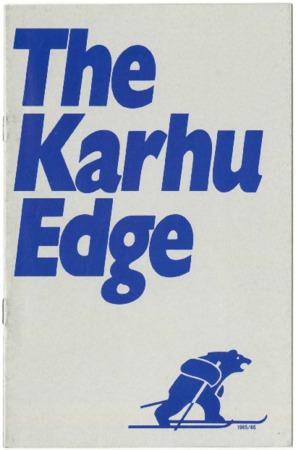 The Karhu Edge, 1985-1986