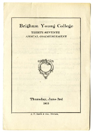 Invitations and Programs for Thirty-seventh Commencement of Brigham Young College, June 3, 1915