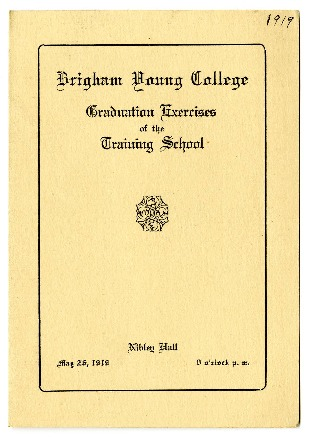 Brigham Young College Graduation Exercises of the Training School, May 26, 1919