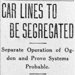 """Car Lines to be Segregated,"" Salt Lake Tribune, 1919<br />"